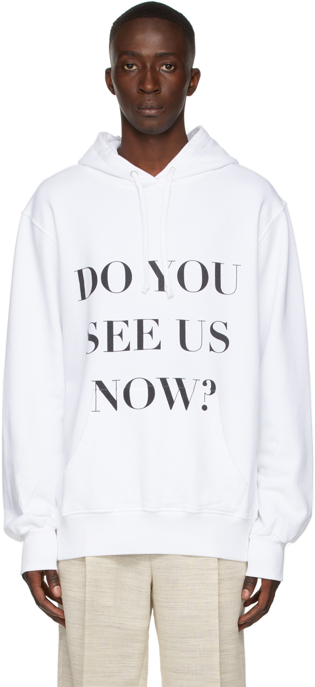 White 'Do You See Us Now?' Hoodie